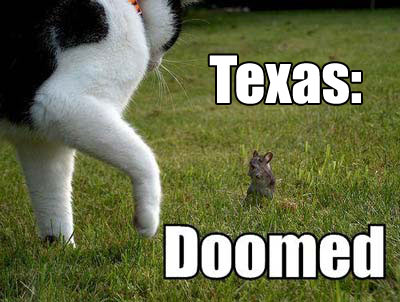 Texas: doomed