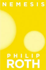 Philip Roth&#39;s Nemesis explores the perils of decency. - By Michael ...