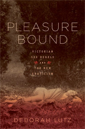 Deborah Lutz's Pleasure Bound