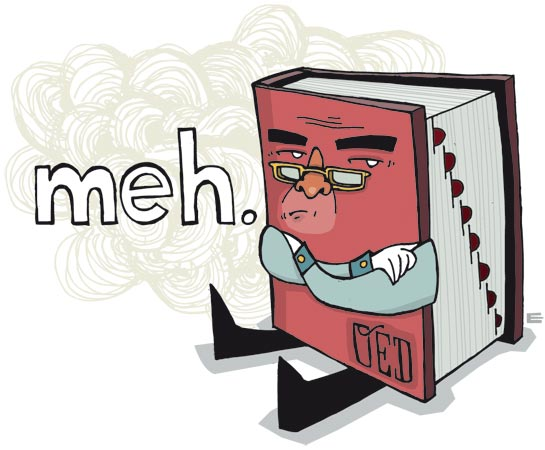 """Meh"" Added to Dictionary"