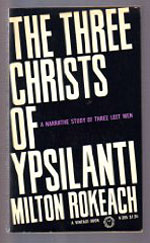 Milton Rokeach's The Three Christs of Ypsilanti.