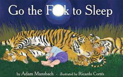 Go the F*ck to Sleep book cover.